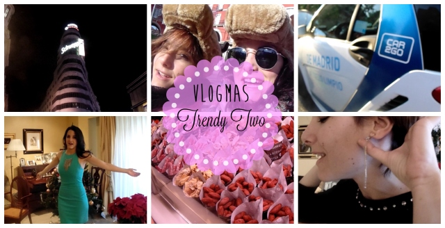 vlogmas navidad gemelas youtube blog bloggeras blogger fashion video trendy trendytwo