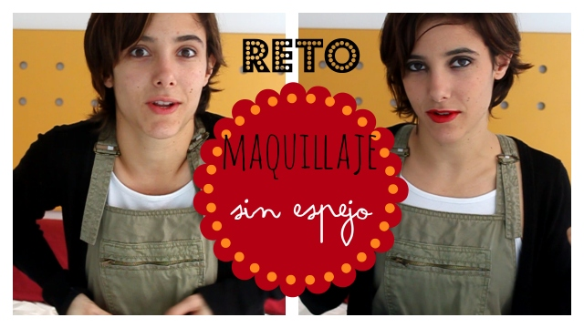 collage maquillaje sin espejo blogger trendy two blog gemelas fashion moda makeup carmen marta youtube reto