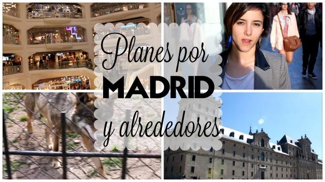 planes madrid foto blog blogger trendy moda el escorial streetxo the x door primark gran via opennature ocio